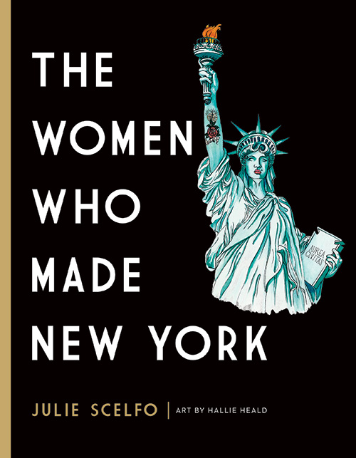 The Women Who Made New York by Julie Scelfo - Cover Art